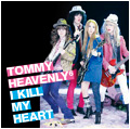 Tommy heavenly6 : I KILL MY HEART 2009.4.29 OUT! Ikill.tsujou