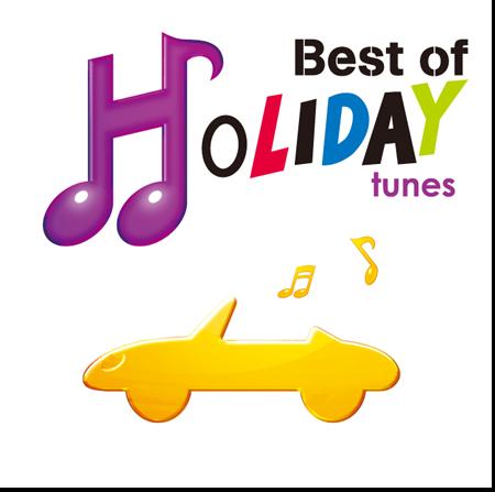 Best of HOLIDAY tunes ベスト・オブ・ホリデー・チューンズ お休み気分をチューンナップ!最高の ...