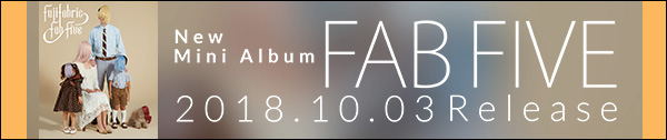 MINI ALBUM『FAB FIVE』SPECIAL SITE