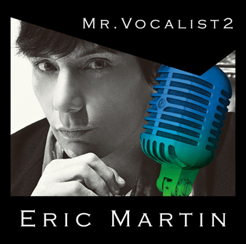 Eric Martin - Mr. Vocalist 2