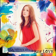 Just LOVE【初回生産限定盤】 2016.07.13 アルバム ¥3,333+税 約2年ぶりの西野カナ 6th Album
