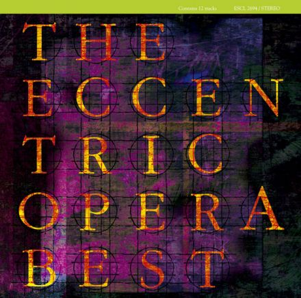 The Eccentric Opera