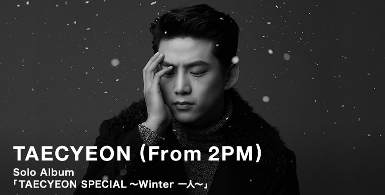 TAECYEON (From 2PM)