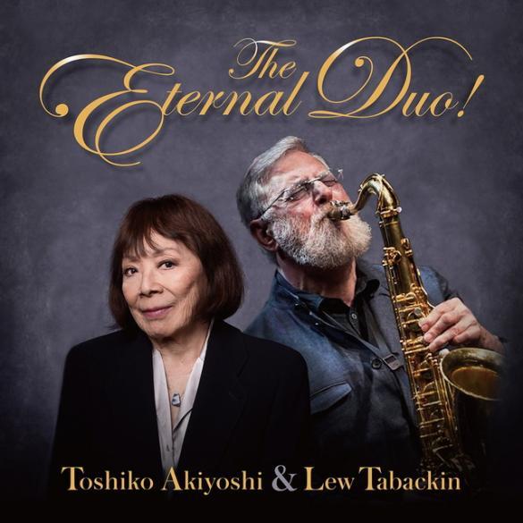「秋吉敏子&ルー・タバキン The Eternal Duo!」の画像検索結果